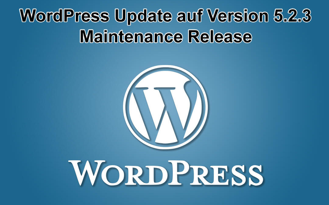 WordPress Update auf Version 5.2.3 erschienen