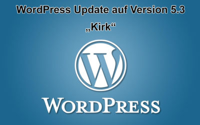 "WordPress Update auf Version 5.3 ""Kirk"" erschienen"