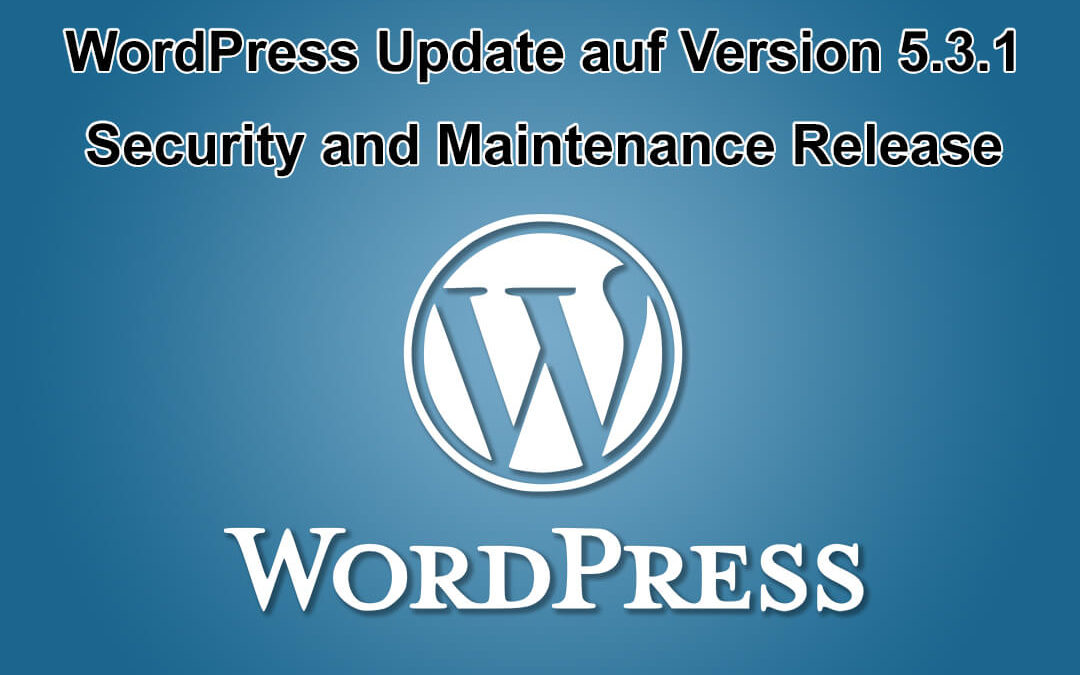 WordPress Update auf Version 5.3.1 erschienen