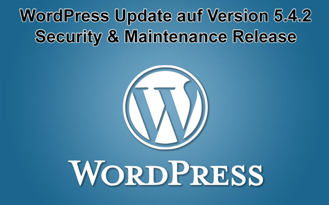 WordPress Update auf Version 5.4.2 erschienen