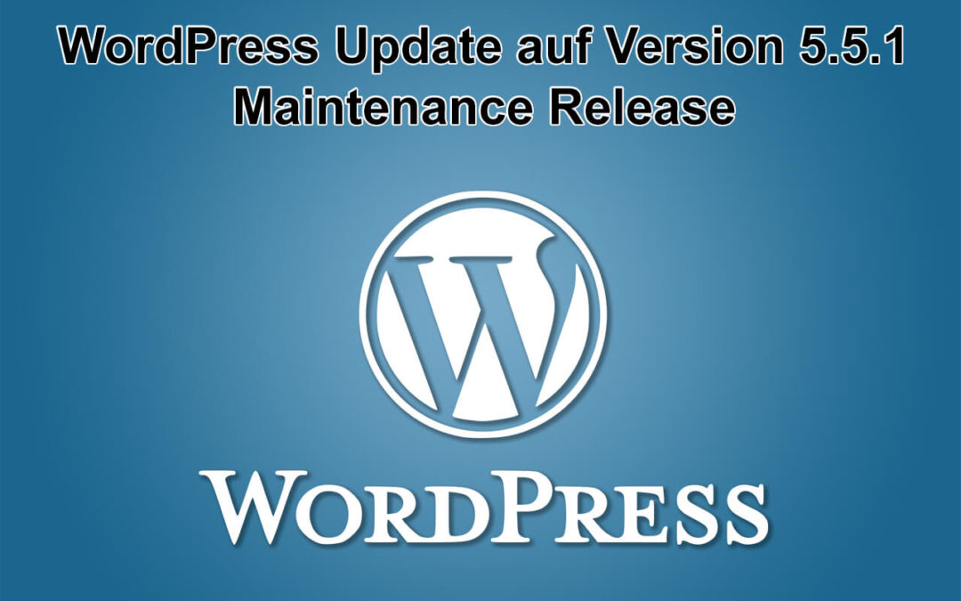 WordPress Update auf Version 5.5.1 erschienen