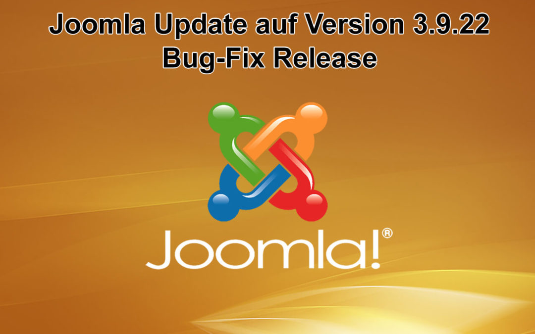 Joomla Update auf Version 3.9.22 erschienen