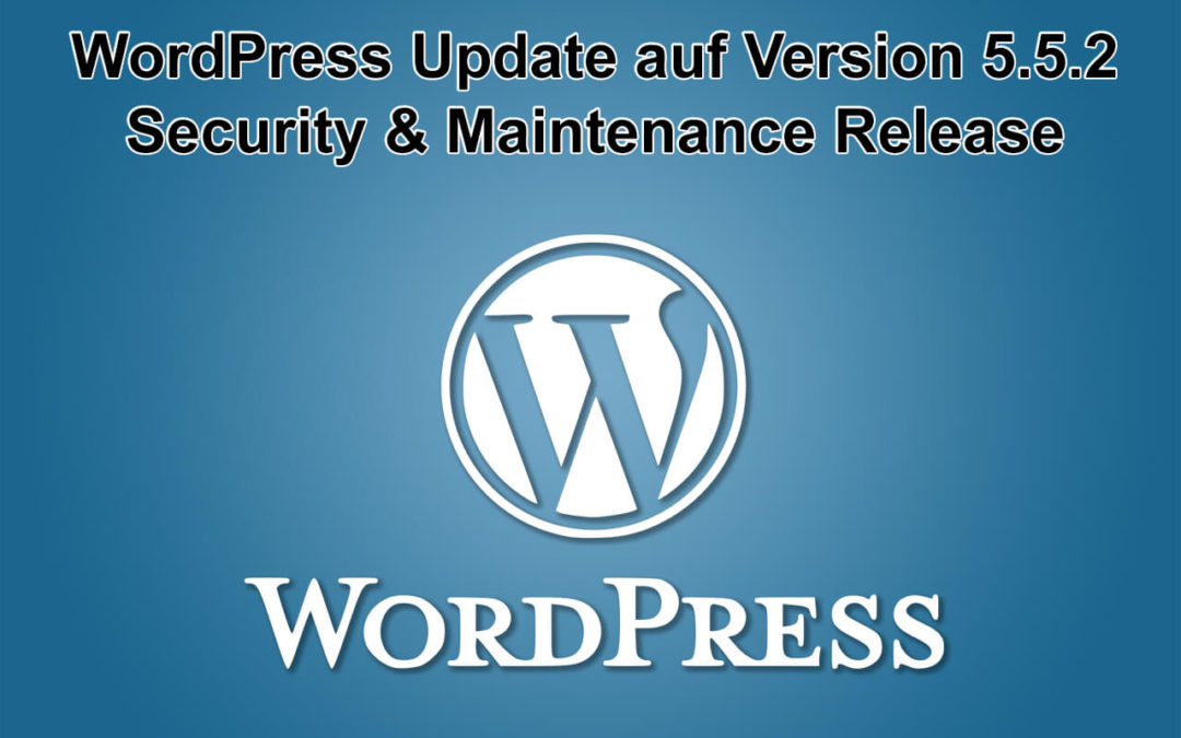 WordPress Update auf Version 5.5.2 erschienen