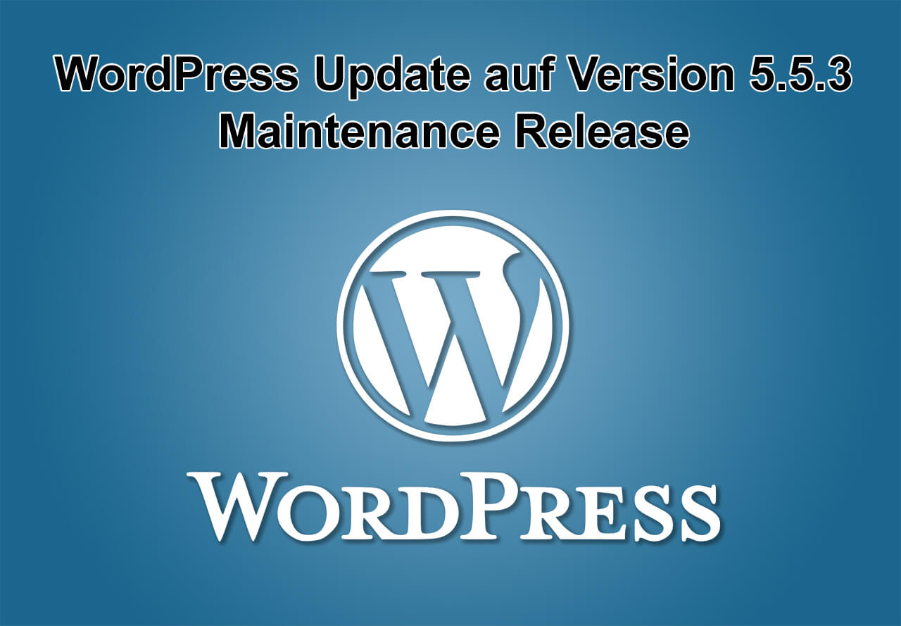 WordPress-Update auf Version 5.5.3 erschienen