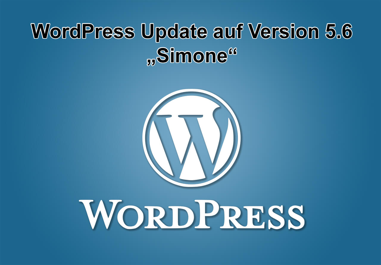 "WordPress-Update auf Version 5.6 ""Simone"" erschienen"