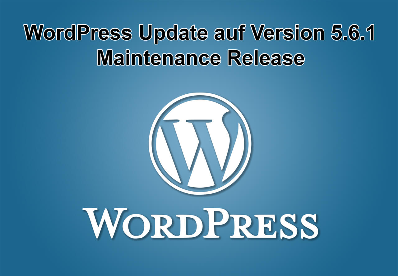WordPress-Update auf Version 5.6.1 erschienen