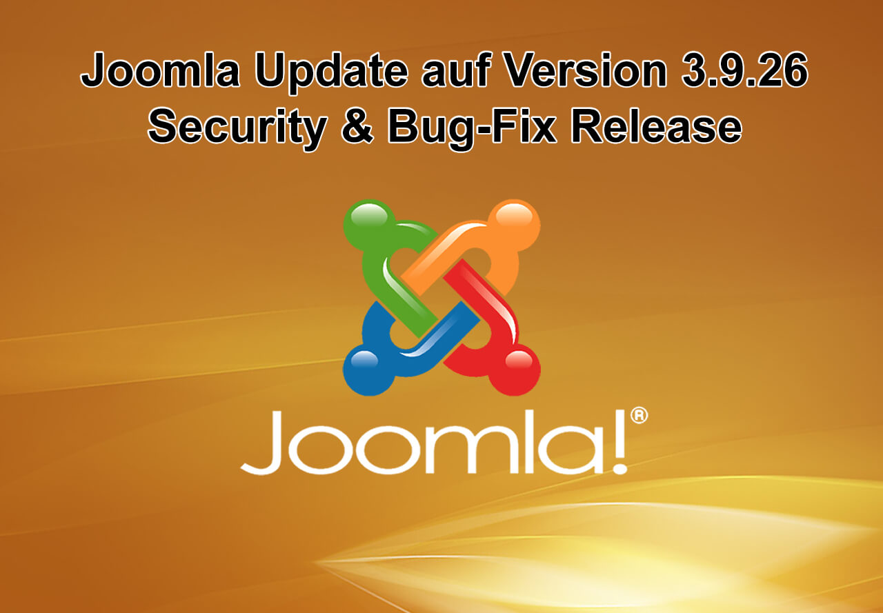 Joomla Update auf Version 3.9.26 erschienen - Security and Bug Fix Release