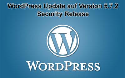 WordPress Update auf Version 5.7.2 erschienen